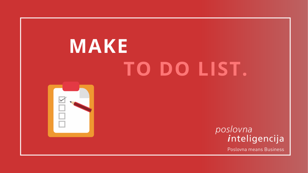 Poslovna inteligencija - make to do list