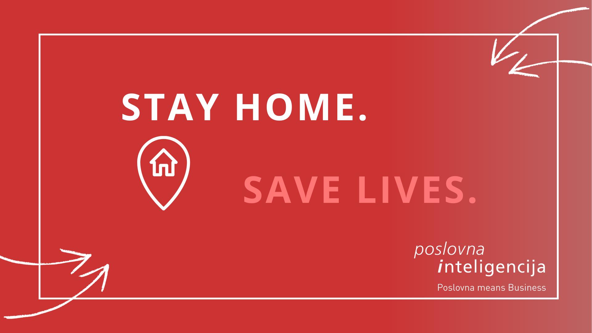 Poslovna inteligencija - stay home save lives - corona